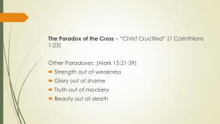 "The Paradox of the Cross  – ""Christ Crucified"" (1 Corinthians 1:23)"