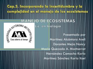 MANEJO DE ECOSISTEMAS Lic. en biolog�a