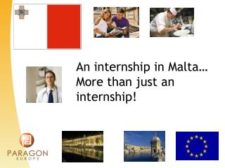 An internship in Malta… More than just an internship!