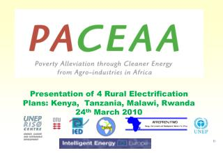 Presentation of 4 Rural Electrification Plans: Kenya,  Tanzania, Malawi, Rwanda 24th March 2010