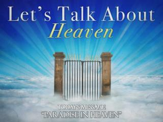 "Today's message  ""Paradise in heaven"""