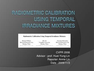 Radiometric calibration using temporal irradiance mixtures