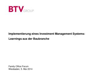 Implementierung  eines Investment Management  Systems: Learnings  aus der Baubranche