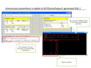 Unnecessary parenthesis is added to  tELTOracleOutput's generated SQL 1