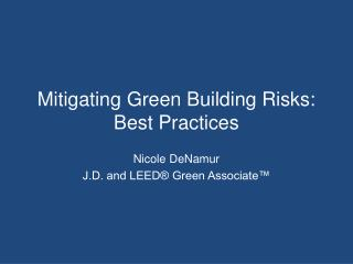 Mitigating Green Building  Risks: Best Practices