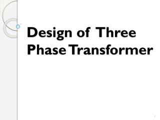 Design  of   Three Phase Transformer