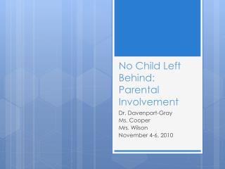 No Child Left Behind: Parental Involvement