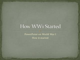 How WW1 Started