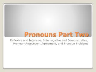 Pronouns Part Two