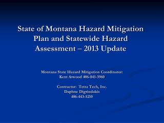 State of Montana Hazard Mitigation Plan and Statewide Hazard Assessment  – 2013  Update