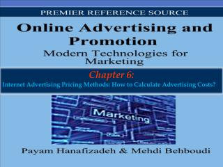 Chapter 6: Internet Advertising Pricing Methods: How  to  Calculate  Advertising  Costs ?