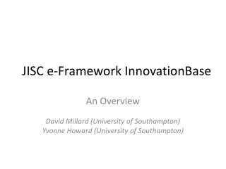 JISC  e -Framework  InnovationBase