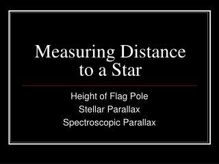 Measuring Distance to a Star