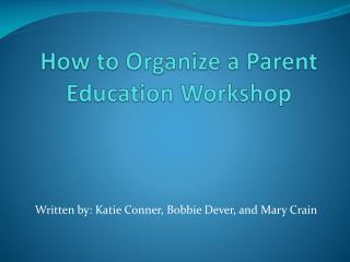 How to Organize a Parent Education Workshop