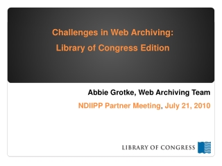 Challenges in Web Archiving