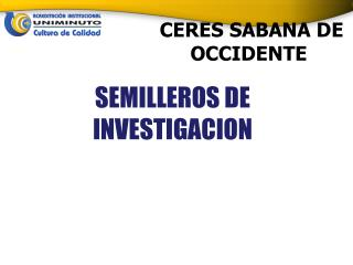 CERES SABANA DE OCCIDENTE