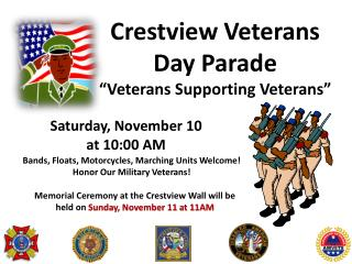 Crestview Veterans Day Parade �Veterans Supporting Veterans�