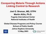 Conquering Malaria Through Actions Linking Control to Research
