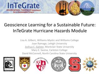 Geoscience Learning for a Sustainable Future:   InTeGrate Hurricane Hazards Module