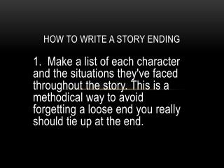 How to write a story ending