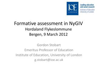Formative assessment in  NyGIV Hordaland Flykeslommune Bergen, 9 March 2012