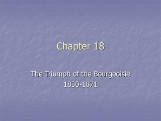 The Triumph of the Bourgeoisie 1830-1871