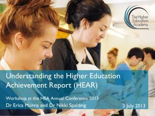 Understanding the Higher Education Achievement Report (HEAR)