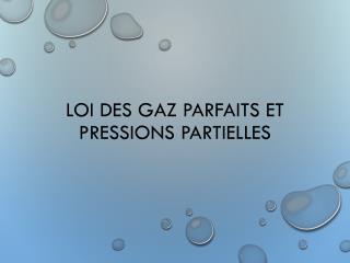 Loi des gaz parfaits et pressions partielles