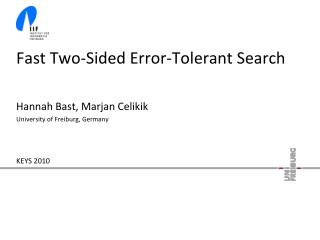 Fast Two-Sided Error-Tolerant Search