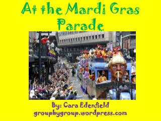 At the Mardi Gras Parade