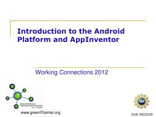 Introduction to the Android Platform and  AppInventor