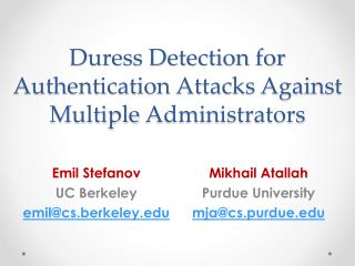 Duress Detection for Authentication Attacks Against Multiple  Administrators