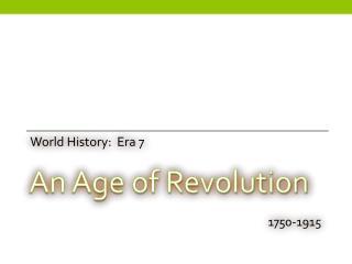 World History:  Era 7