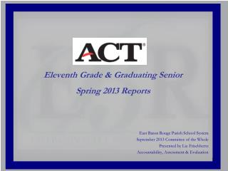 East Baton Rouge Parish School System September 2013 Committee  of the  Whole