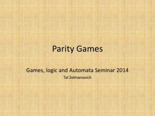 Parity Games