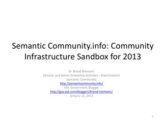 Semantic Community: Community Infrastructure Sandbox for 2013