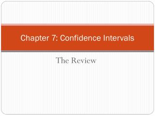Chapter 7: Confidence Intervals