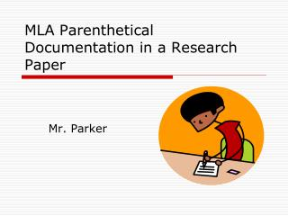 MLA Parenthetical Documentation in a Research Paper