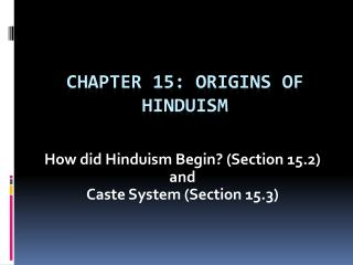 Chapter 15: Origins of Hinduism