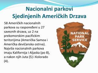 Nacionalni parkovi Sjedinjenih Ameri č kih Drzava