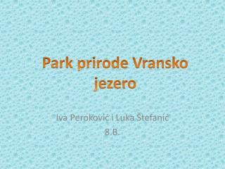 Iva  Peroković  i Luka  Štefanić 8.B.
