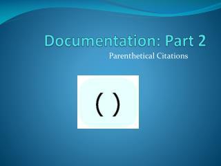 Documentation: Part 2