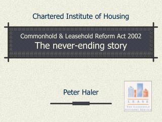Commonhold  Leasehold Reform Act 2002 The never-ending story