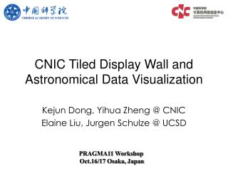 CNIC Tiled Display Wall and Astronomical Data Visualization