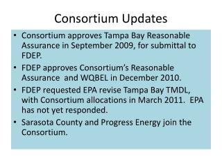 Consortium Updates
