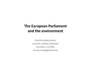 The European  Parliament and the environment