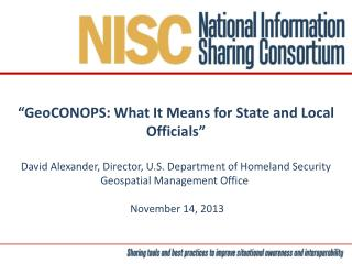 """"""" GeoCONOPS : What It Means for State and Local Officials"""""""