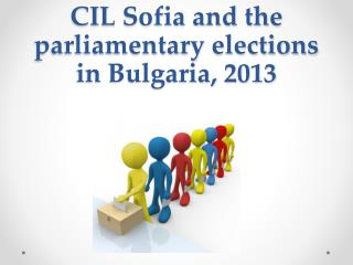 CIL Sofia and the parliamentary elections in Bulgaria, 2013