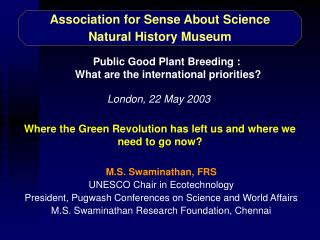 Association for Sense About Science Natural History Museum