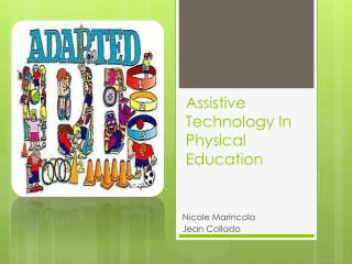 Assistive Technology In Physical Education